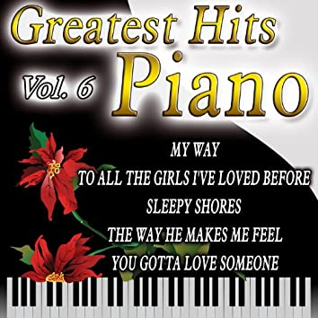 Greatest Hits Piano Vol.6