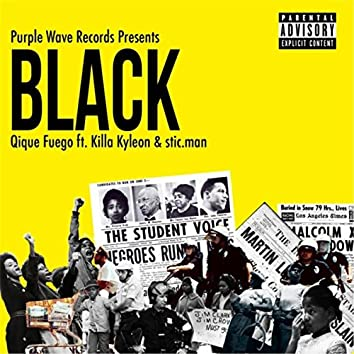 Black (feat. Killa Kyleon & Stic.man)