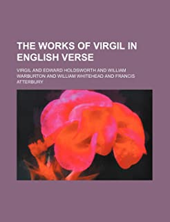 The Works of Virgil in English Verse (Volume 1)