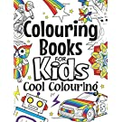 Colouring Books For Kids Cool Colouring: For Girls & Boys Aged 6-12: Cool Colouring Pages & Inspirational, Positive Messages About Being Cool