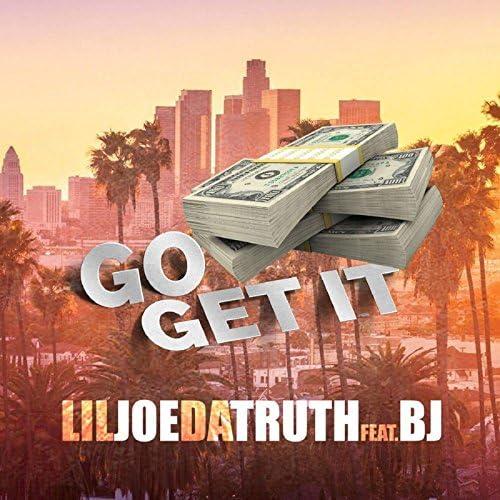 Lil Joe da Truth & B.J