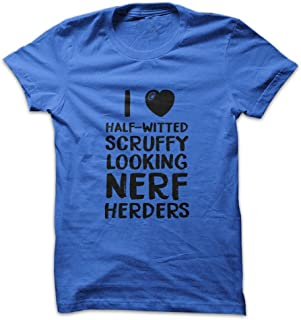 Mad Over Shirts I Love Half witted Scruffy Looking Nerf Herders Men's T Shirt