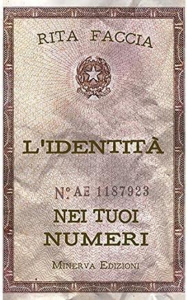 L'identità nei tuoi numeri (I MISTERI DI MINERVA)