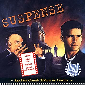 Les plus grands thèmes du cinéma: Suspense