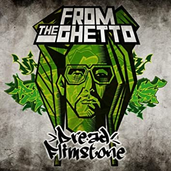 From the Ghetto - EP