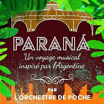 Paraná, Un Voyage Musical Inspiré Par L'argentine
