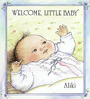 Welcome, Little Baby
