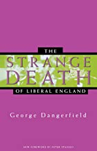 Best the strange death of liberal england Reviews