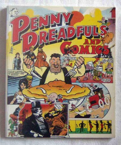 Penny Dreadfuls and Comics: English Periodicals for Children from Victorian Times to the Present Day by Kevin Carpenter (1984-03-02)