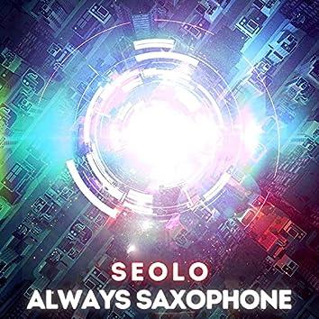 Always Saxophone
