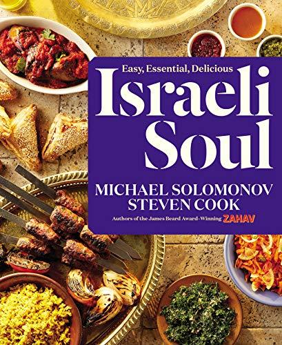 Israeli Soul: Easy, Essential, Delicious (English Edition)