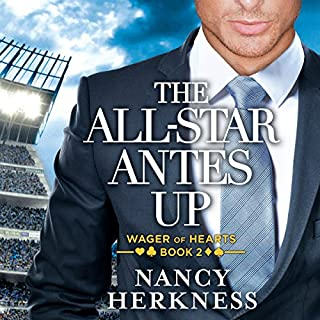 The All-Star Antes Up     Wager of Hearts, Book 2              By:                                                                                                                                 Nancy Herkness                               Narrated by:                                                                                                                                 Lauren Ezzo                      Length: 10 hrs and 23 mins     564 ratings     Overall 4.5
