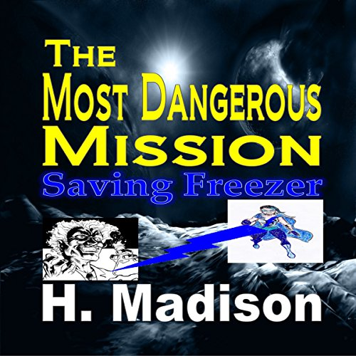 The Most Dangerous Mission audiobook cover art