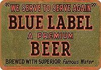 ブルーレーベルビール メタルポスタレトロなポスタ安全標識壁パネル ティンサイン注意看板壁掛けプレート警告サイン絵図ショップ食料品ショッピングモールパーキングバークラブカフェレストラントイレ公共の場ギフト