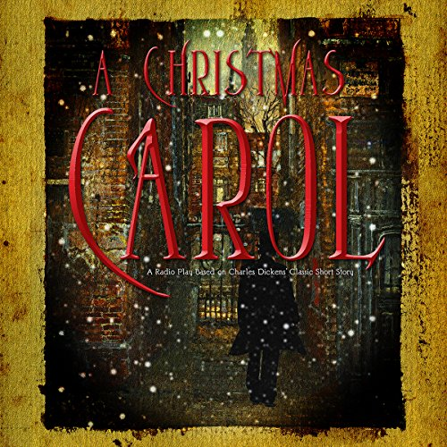 A Christmas Carol (Dramatized) audiobook cover art