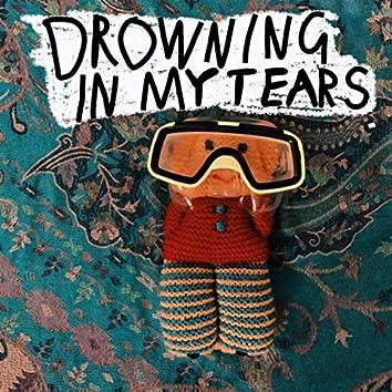 Drowning in My Tears