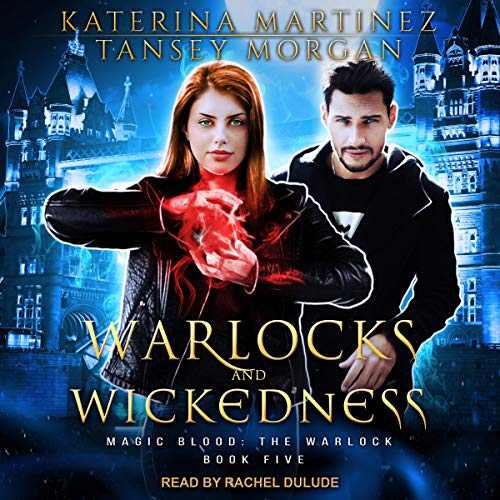 Warlocks and Wickedness audiobook cover art