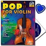 Pop for Violon 6 mit CD - Popmusik für Streichinstrumente , Violin , Geige - CD Titel in einer Komplettfassung und einer Play Along-Version - mit herzförmiger Notenklammer