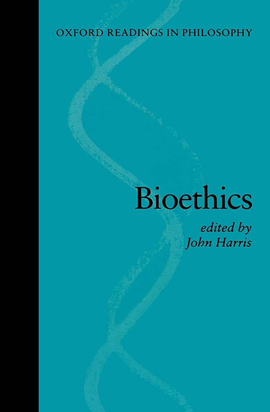 打撃進む迷惑Bioethics (Oxford Readings in Philosophy)