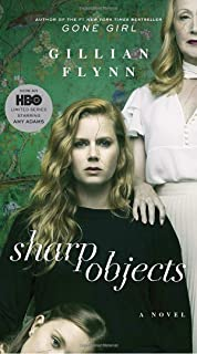 Sharp Objects (Movie Tie-In): A Novel