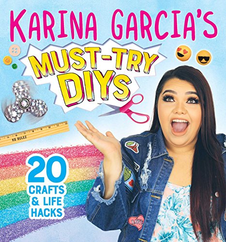 Karina Garcia's Must-Try DIYs: 20 Crafts & Life Hacks