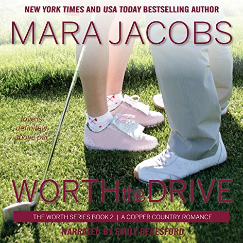 Worth the Drive audiobook cover art
