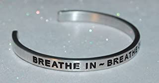 Breathe In ~ Breathe Out ~ Move On / Engraved, Hand Made and Polished Bracelet with Free Satin Gift Bag
