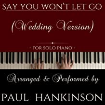 Say You Won't Let Go (Wedding Version)