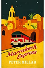 Marrakech Express Kindle Edition
