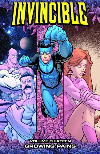 Invincible Volume 13: Growing Pains