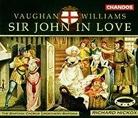 Vaughan Williams: Sir John in Love (2001-07-20)