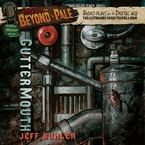 Tales from Beyond the Pale: Guttermouth audiobook cover art
