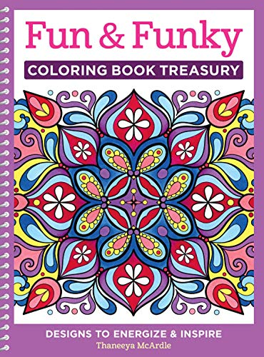 Fun & Funky Coloring Book Treasury: Designs to Energize and Inspire (Design Originals) 208 Pages with 96 Groovy One-Side-Only Designs on Extra-Thick Perforated Paper in a Handy Spiral Lay-Flat Binding