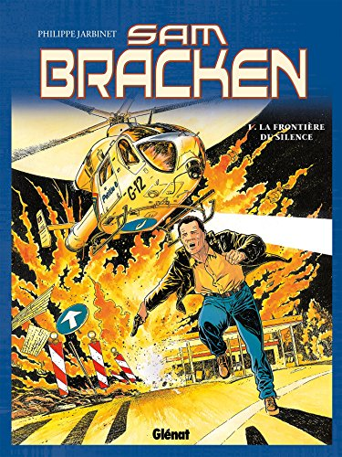 Sam Bracken - Tome 01 : La Frontière du silence