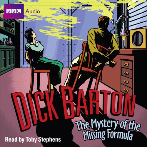 Dick Barton: The Mystery of the Missing Formula Titelbild