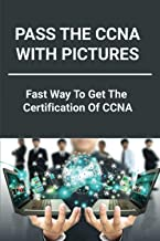 Pass The CCNA With Pictures: Fast Way To Get The Certification Of CCNA: Ping