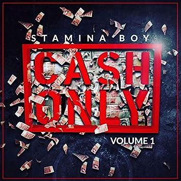 Cash Only, Vol. 1
