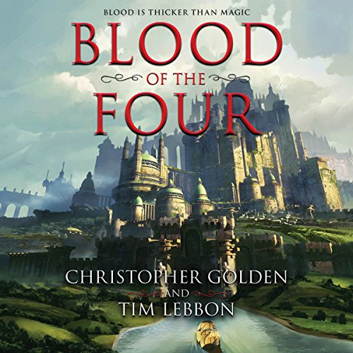 Blood of the Four                   By:                                                                                                                                 Christopher Golden,                                                                                        Tim Lebbon                               Narrated by:                                                                                                                                 Khristine Hvam                      Length: 16 hrs and 33 mins     2 ratings     Overall 4.5