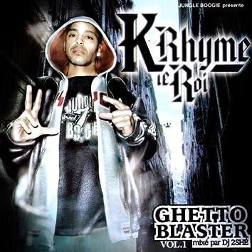 Ghetto Blaster Volume 1