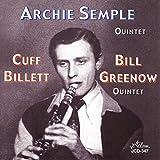 Archie Semple Quintet / Cuff Billet-Bill Greenow Quintet