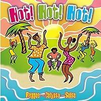 Hot! Hot! Hot! (Reggae - Calypso - Salsa) (1999-05-03)