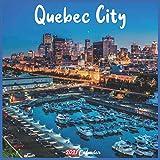 Quebec City 2021 Calendar: Official Quebec City Canada Calendar 2021, 18 Months