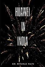Huawei in India