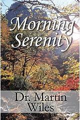 Morning Serenity Kindle Edition