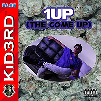 1 Up (The Come Up) - EP