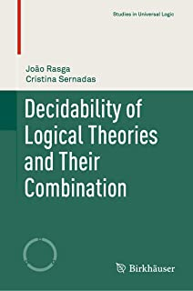 Decidability of Logical Theories and Their Combination