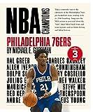 Philadelphia 76ers (NBA Champions) - Michael E. Goodman