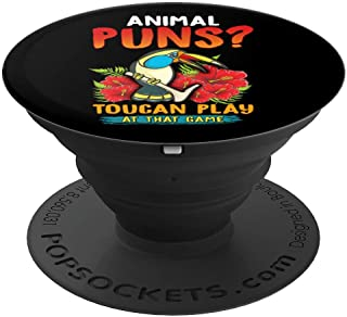 Animal Puns? Toucan Play At That Game Funny Two Can Play Pun PopSockets Grip and Stand for Phones and Tablets