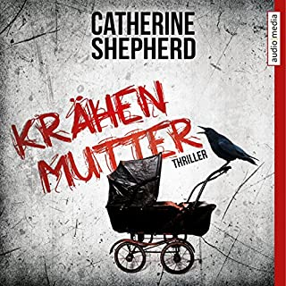 Krähenmutter     Laura Kern 1              By:                                                                                                                                 Catherine Shepherd                               Narrated by:                                                                                                                                 Dana Geissler                      Length: 8 hrs and 10 mins     Not rated yet     Overall 0.0