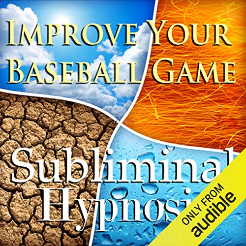 Improve Your Baseball Game Subliminal Affirmations audiobook cover art